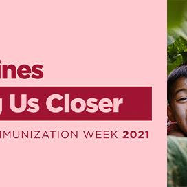 Vaccines bring us closer